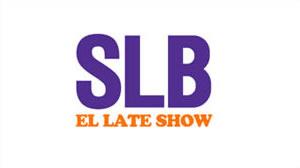 #SLB EL LATE SHOW