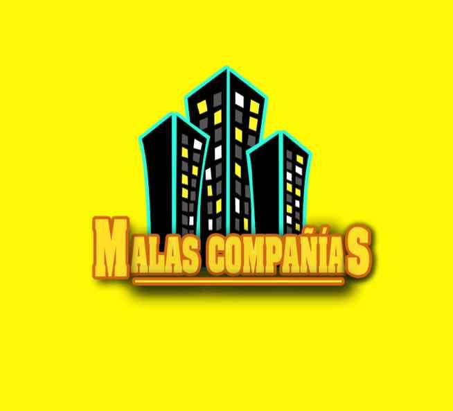 #Malas Compañías