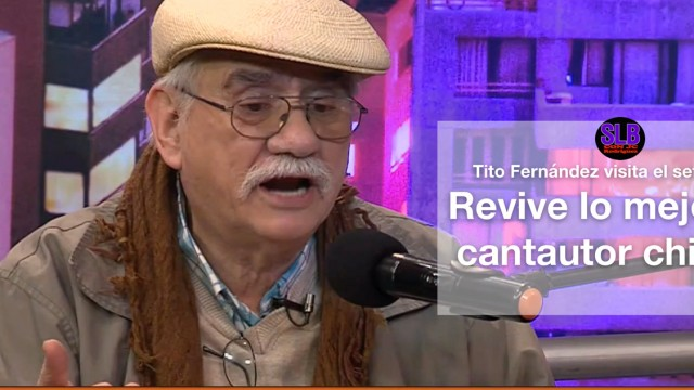El cantautor Tito Fernández y lo mejor de su música en SLB