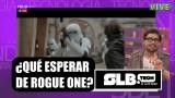 """Lo que debes saber sobre """"Rogue One"""" la última entrega de Star Wars"""