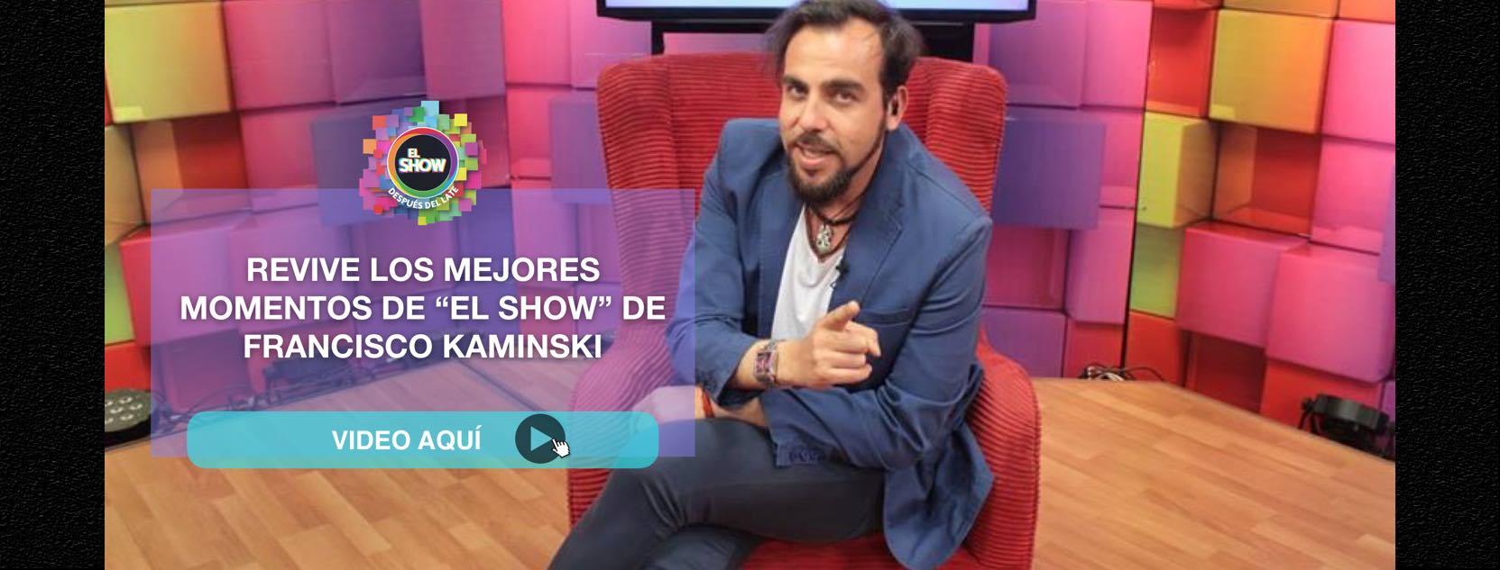 francisco-kaminski-el-show1