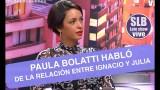 Paula Bolatti entregó detalles de la tensa relación entre Ignacio Lastra y Julia Fernández