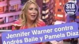 SLB – Jennifer Warner habla de su gran conflicto con Andrés Baile y Pamela Díaz
