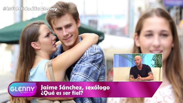 GLENNY: ¿Qué es ser infiel? junto a Jaime Sanchéz