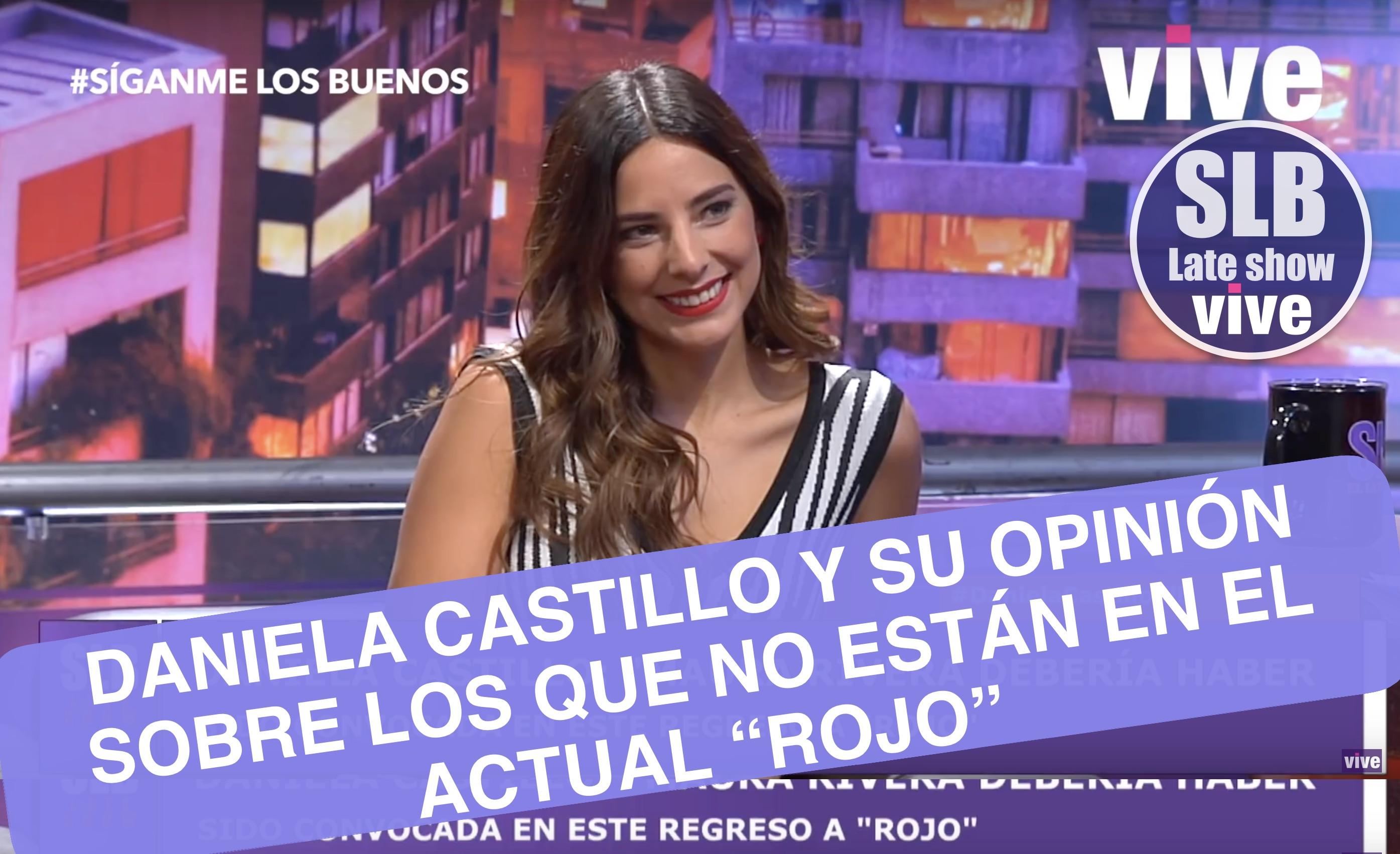 SLB- Daniela Castillo se refiere a los que no están en