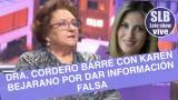 ¡Exclusivo! Dra Cordero habla del incidente y barre con Karen Bejarano por dar información falsa