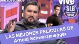 SLB. César Parra y las mejores películas de Arnold Schwarzenegger