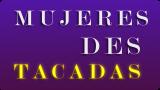 """Julio Orellana te invita a ver """"Mujeres Destacadas"""""""
