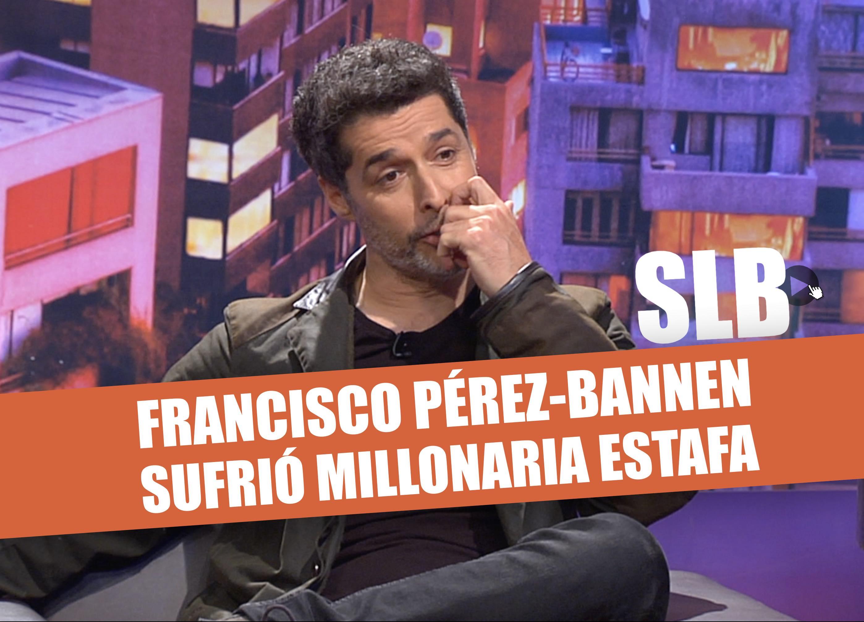 Francisco Pérez-Bannen revela la estafa que casi lo deja en la calle
