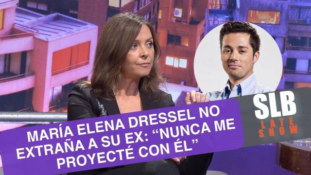 """SLB. María Elena Dressel y su pasada relación con Sichel: """"No me proyectaba con él"""""""
