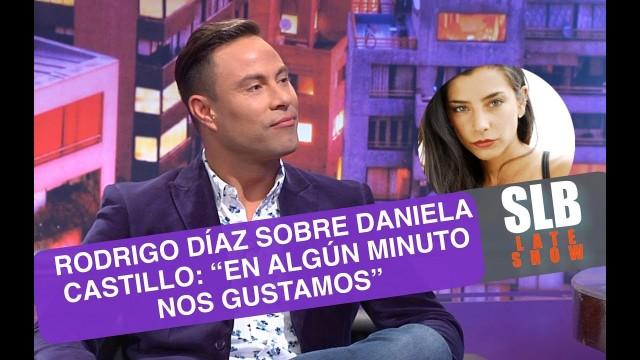 """SLB- Rodrigo Díaz y su amistad con Daniela Castillo """"En algún minuto nos gustamos"""""""