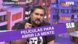SLB. César Parra y un especial de películas que abrirán tu mente