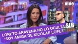 """Loreto Aravena: """"Soy amiga de Nicolás y he estado al otro lado de esta situación"""""""