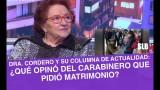 SLB. Dra. Cordero Y SU OPINIÓN DEL CARABINERO QUE PIDIÓ MATRIMONIO